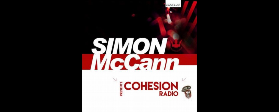 Tuesdays from 1:00 am – 2:00 am Cohesion Radio with Simon McCann Genre – Trance About Simon McCann Trance producer, promoter and DJ Simon McCann delivers an hour of his […]
