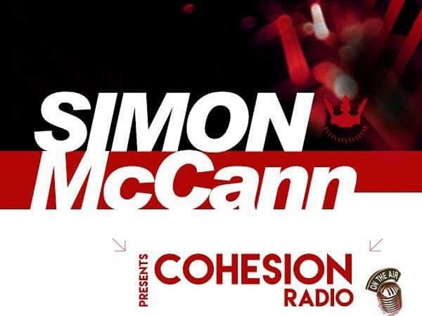 Tuesday 1:00 am – 1:59 am: The A&W Cohesion Hour With Simon McCann – Trance Trance producer, promoter and DJ Simon McCann delivers an hour of his favourite music that has been rocking the clubs and at his own event Cohesion. He also features world exclusives of his own material.